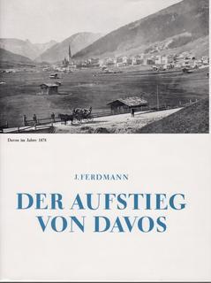 Der Aufstieg von Davos, Jules Ferdmann